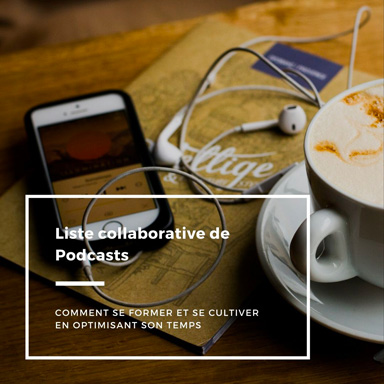 Liste collaborative des meilleurs Podcasts